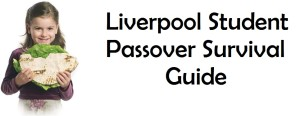 Liverpool Student survival passover guide